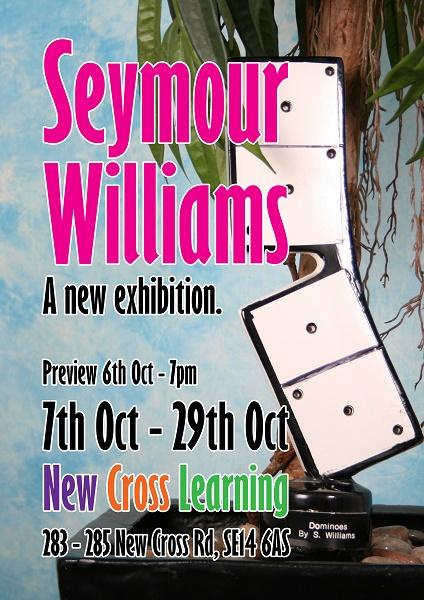 Seymour Williams Exhibition